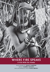 Where Fire Speaks - A Visit With the Himba ebook by Sandra Shields