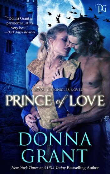 Prince of Love (Royal Chronicles #3) ebook by Donna Grant