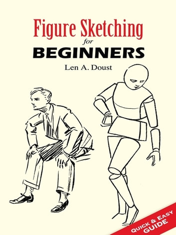Figure Sketching For Beginners Ebook By Len A Doust