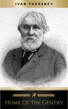 Home of the Gentry ebook by Ivan Turgenev
