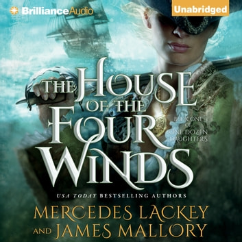 House of the Four Winds, The audiobook by Mercedes Lackey,James Mallory