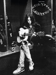 Neil Young - Greatest Hits (Songbook) ebook by Neil Young
