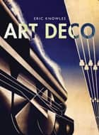 Art Deco ebook by Eric Knowles