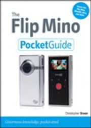 The Flip Mino Pocket Guide ebook by Christopher Breen