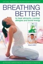Breathing Better ebook by Raje Airey