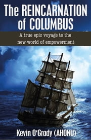The Reincarnation of Columbus - Coping with the Death of a Child from SIDS ebook by Kevin O'Grady