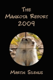 The Mankota Report 2009 ebook by Martin Silenus
