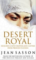 Desert Royal - Princess 3 eBook by Jean Sasson