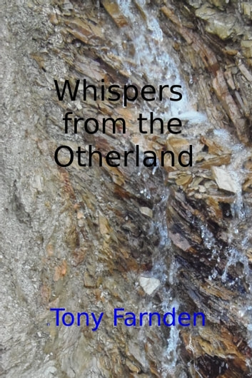 Whispers From The Otherworld ebook by Tony Farnden