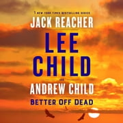 Better Off Dead - A Jack Reacher Novel audiobook by