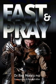 Fast and Pray ebook by Reg Morais