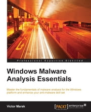 Windows Malware Analysis Essentials ebook by Victor Marak