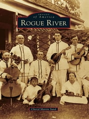 Rogue River ebook by Cheryl Martin Sund