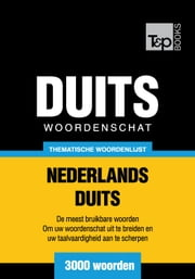 Thematische woordenschat Nederlands-Duits - 3000 woorden ebook by Kobo.Web.Store.Products.Fields.ContributorFieldViewModel