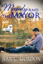 Mandy and the Mayor ebook by Jean C. Gordon