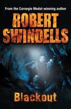 Blackout ebook by Robert Swindells