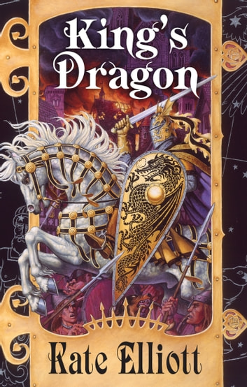 Kings Dragon Ebook By Kate Elliott 9781101639788 Rakuten Kobo