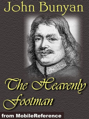 The Heavenly Footman (Mobi Classics) ebook by John Bunyan