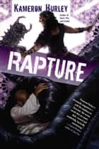 Rapture ebook by Kameron Hurley