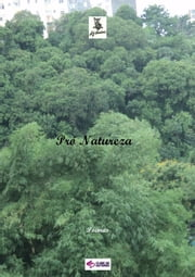 Pró Natureza ebook by Kobo.Web.Store.Products.Fields.ContributorFieldViewModel