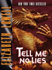 Tell Me No Lies ebook by Elizabeth   Lowell