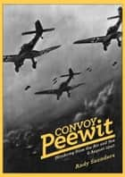 Convoy Peewit ebook by Andy  Saunders