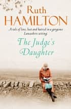 The Judge's Daughter ebook by Ruth Hamilton