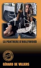 SAS 15 La panthère d'Hollywood ebook by Gérard de Villiers