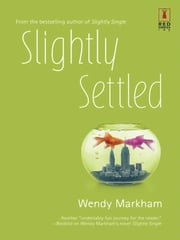 Slightly Settled ebook by Wendy Markham