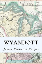 Wyandott ebook by James Fenimore Cooper