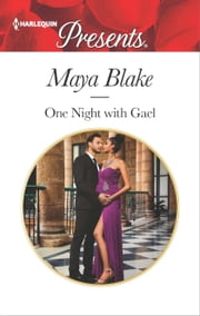 One Night with Gael ebook by Maya Blake