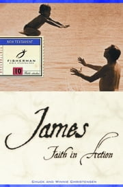James - Faith in Action ebook by Chuck Christensen,Winnie Christensen