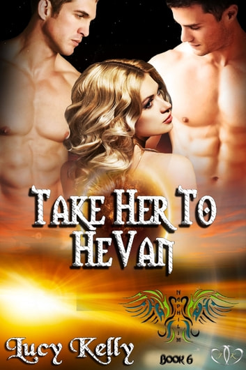 Take Her to HeVan ebook by Lucy Kelly