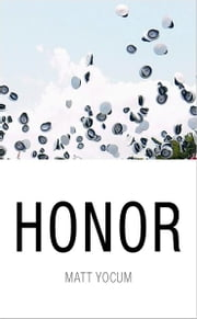 Honor ebook by Matt Yocum