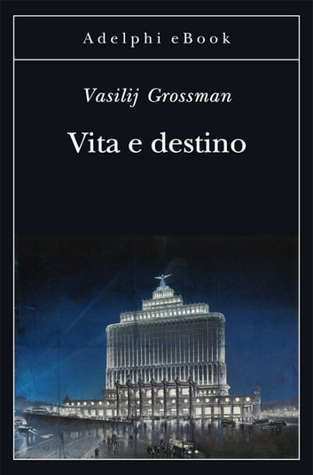 Vita e destino ebook by Vasilij Grossman
