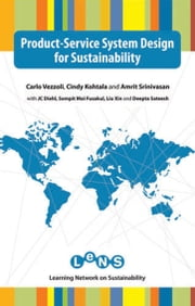 Product-Service System Design for Sustainability ebook by Carlo Vezzoli,Cindy Kohtala,Amrit Srinivasan