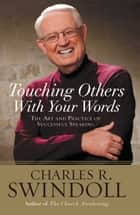 Saying It Well ebook by Charles R. Swindoll