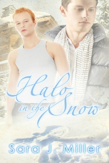 Halo in the Snow ebook by Sara J. Miller