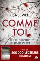 Comme toi eBook by Adèle Rolland-le Dem, Lisa Jewell