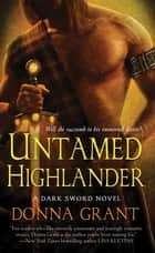 Untamed Highlander ebook by Donna Grant