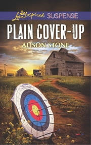 Plain Cover-Up - A Riveting Western Suspense ebook by Alison Stone