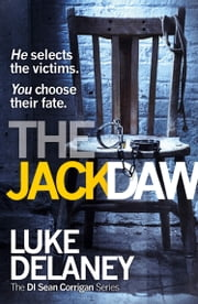 The Jackdaw (DI Sean Corrigan, Book 4) ebook by Luke Delaney