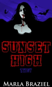 They - Sunset High, #4 ebook by Marla Braziel