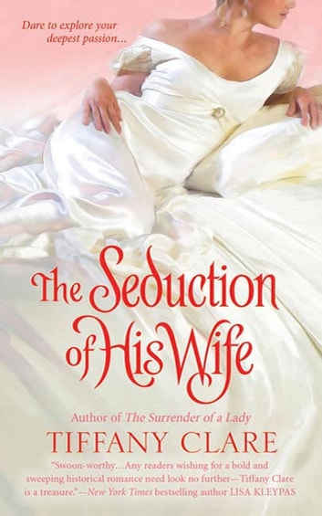 The seduction of his wife ebook by tiffany clare 9781429992350 the seduction of his wife ebook by tiffany clare fandeluxe Ebook collections