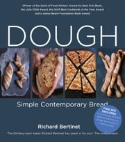 Dough: Simple Contemporary Bread ebook by Richard Bertinet