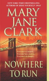 Nowhere to Run ebook by Mary Jane Clark