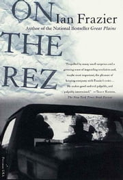 On the Rez ebook by Ian Frazier