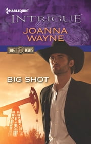 Big Shot ebook by Joanna Wayne