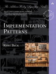 Implementation Patterns ebook by Beck, Kent