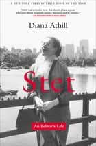 Stet - An Editor's Life ebook by Diana Athill
